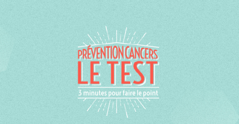 Nouvelle campagne de l'Institut National du Cancer
